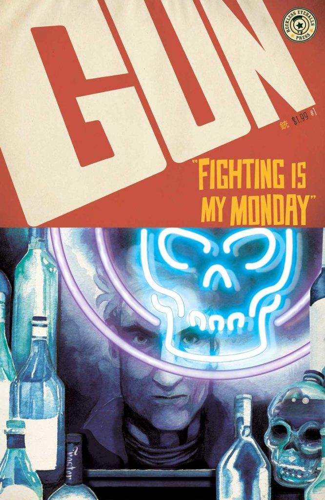 Gun Vol. 1 Fighting is My Monday