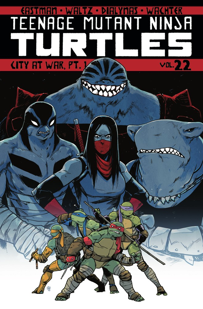Teenage Mutant Ninja Turtles Vol. 22 City at War Pt. 1