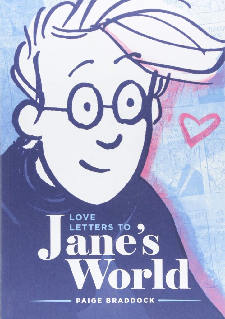 Love Letters to Jane's World
