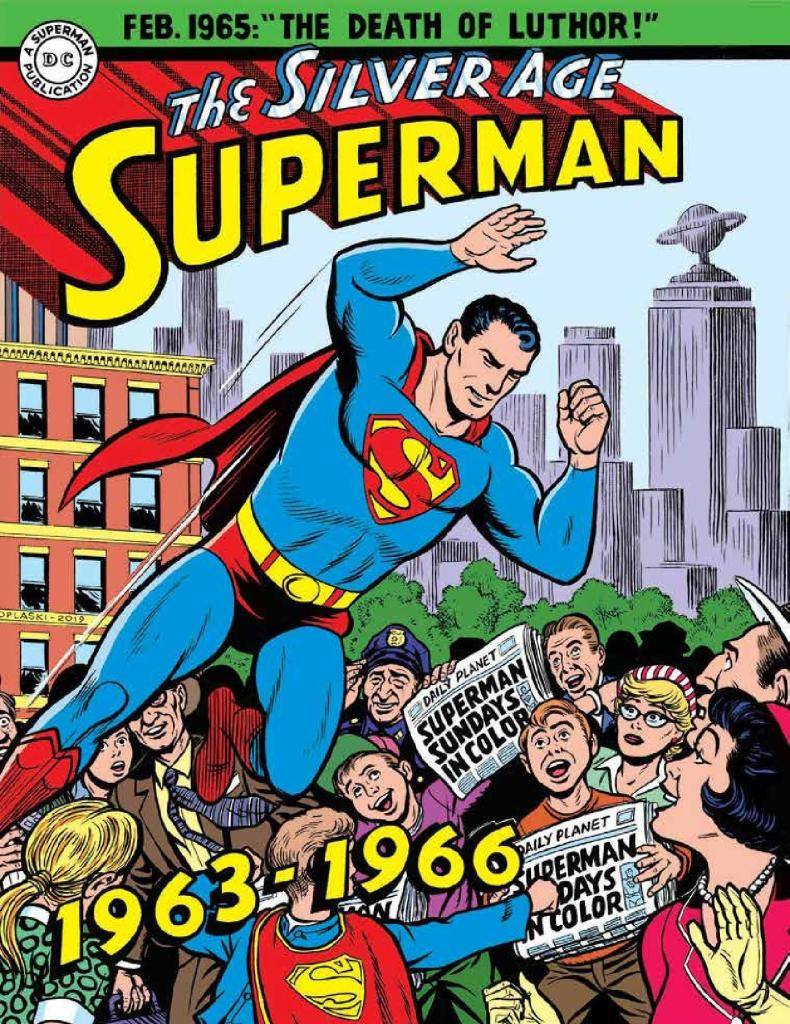 Superman: The Silver Age Sundays Vol. 2 1963-1966