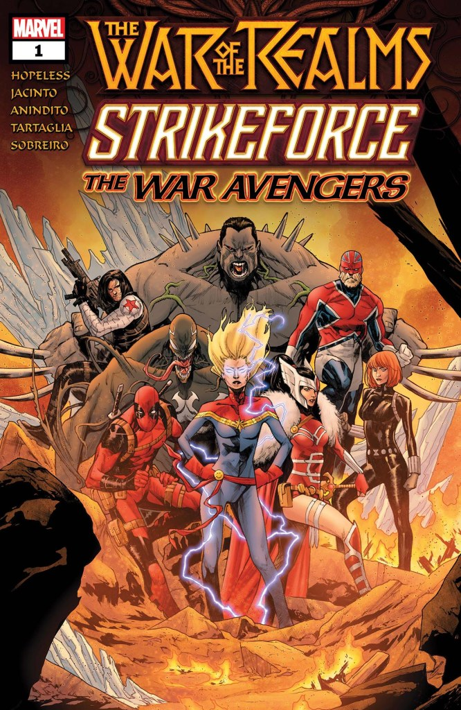 WAR OF THE REALMS STRIKEFORCE: THE WAR AVENGERS #1