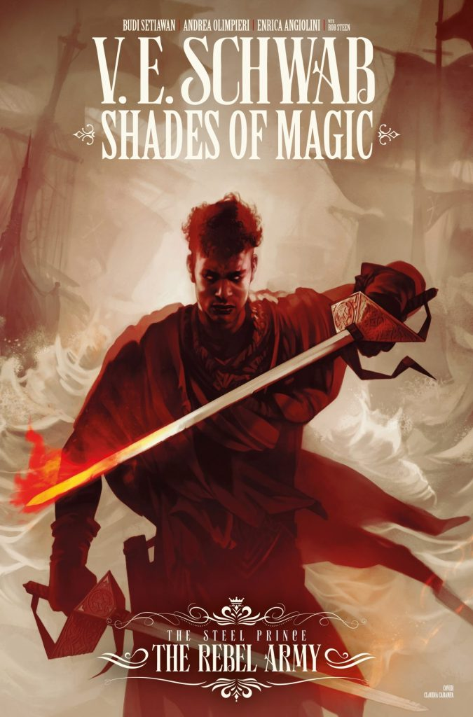 Shades of Magic - The Steel Prince: The Rebel Army #2