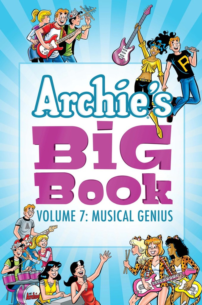 ARCHIE'S BIG BOOK VOL. 7: MUSICAL GENIUS (TP)