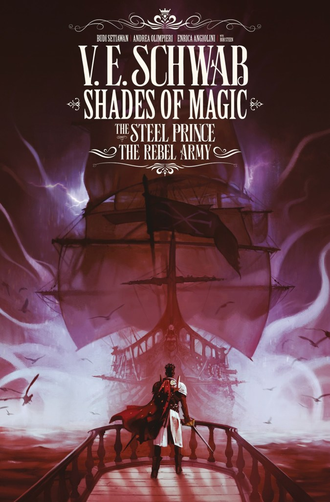 Shades of Magic – The Steel Prince: The Rebel Army #3