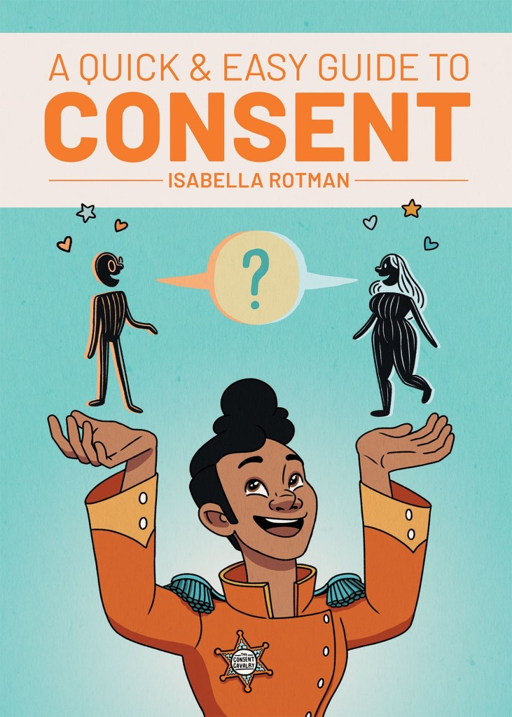A Quick and Easy Guide to Consent