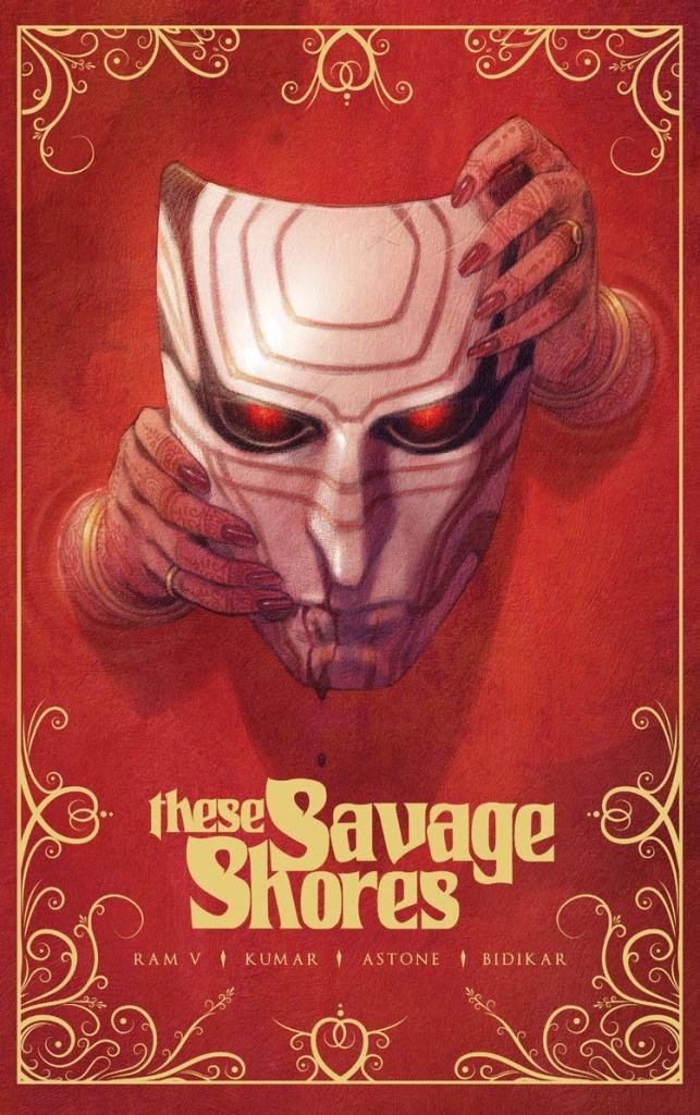 These Savage Shores Gold Foil Edition TPB