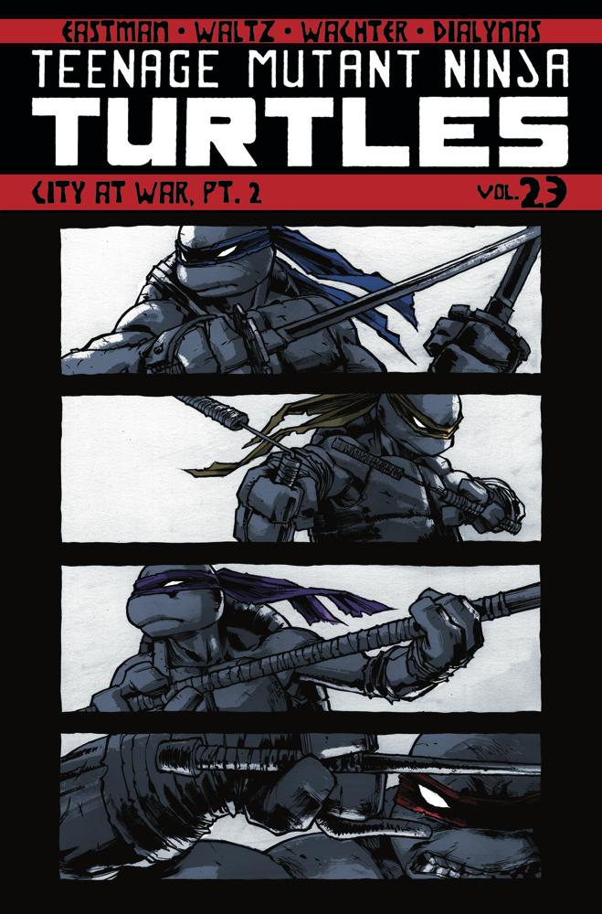 Teenage Mutant Ninja Turtles Vol. 23 City at War Pt. 2