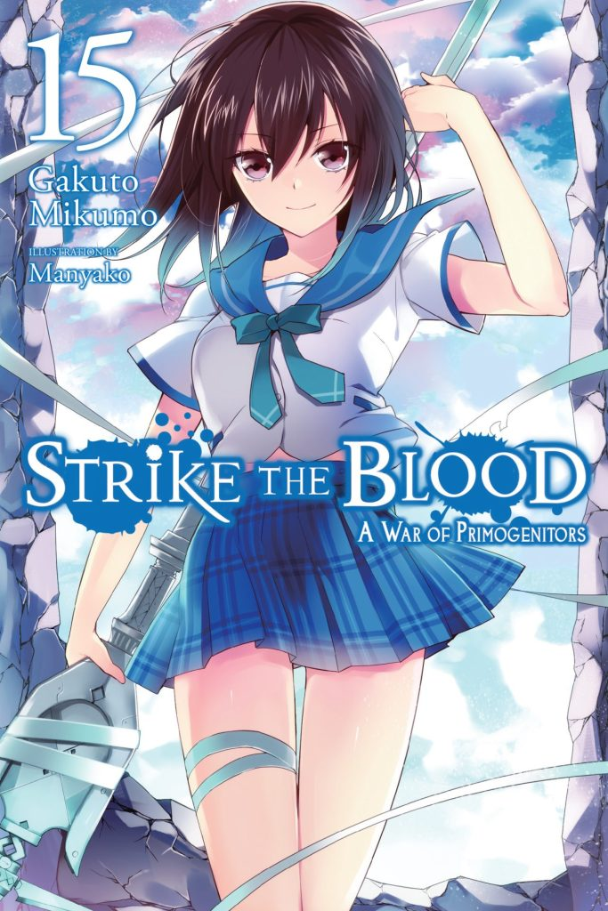 Strike the Blood, Vol. 15 A War of Primogenitors (light novel)