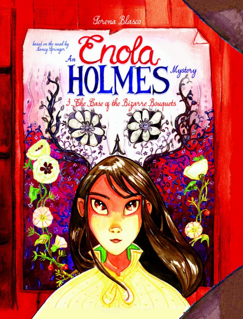 Enola Holmes: The Case of the Bizarre Bouquets