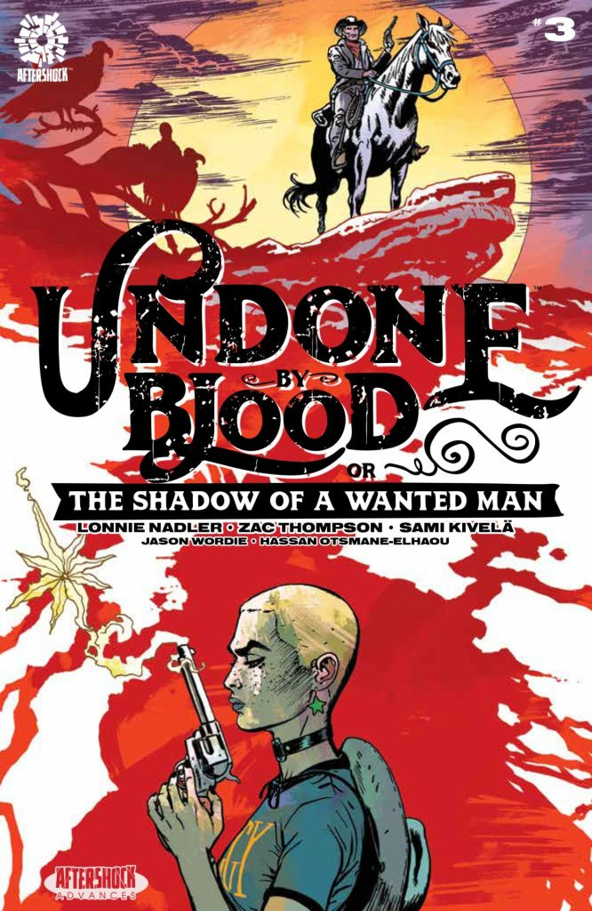 Undone by Blood or the Shadow of a Wanted Man #3