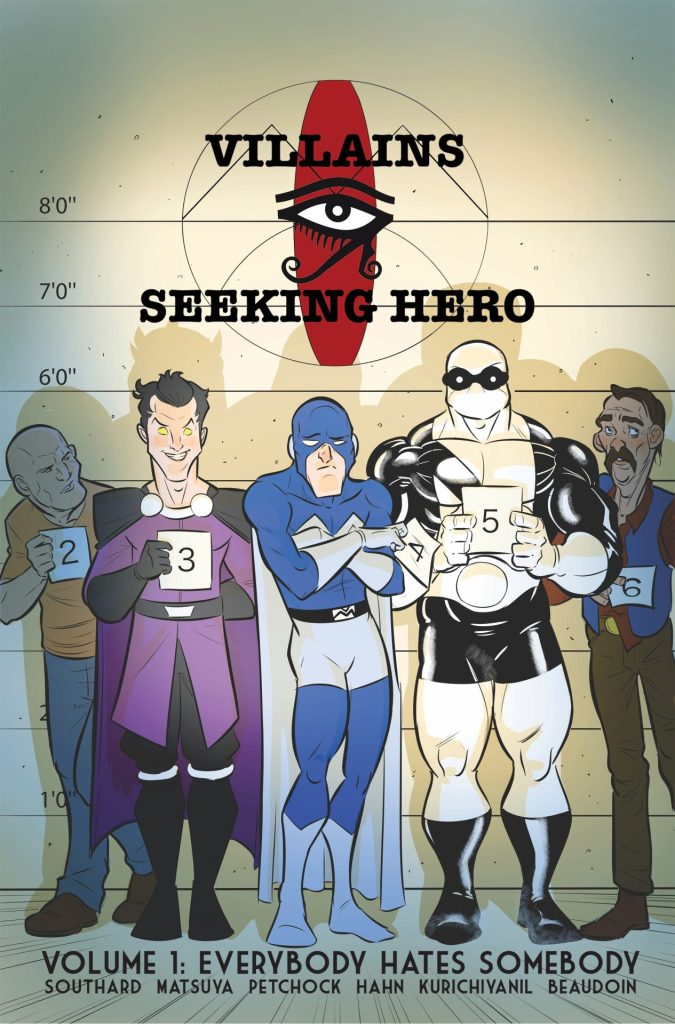 VILLAINS SEEKING HERO VOLUME 1