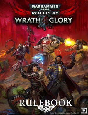 Warhammr 40K Roleplay: Wrath & Glory