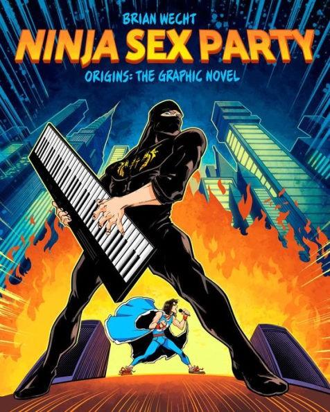 Ninja Sex Party: The Graphic Novel, Part I: Origins