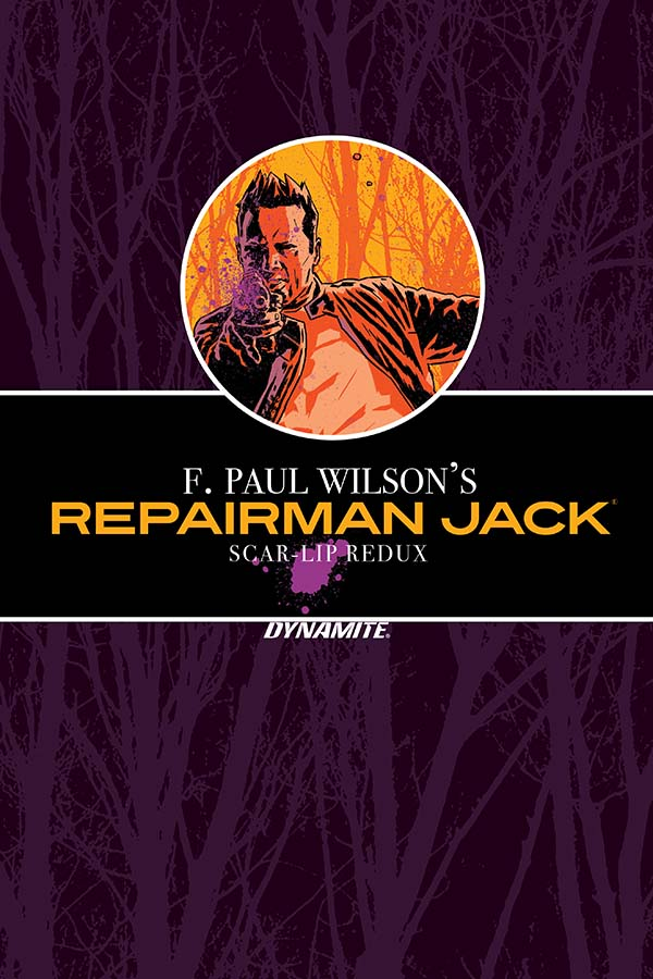 F. Paul Wilson's Repairman Jack: Scar-Lip Redux Original Graphic Novel