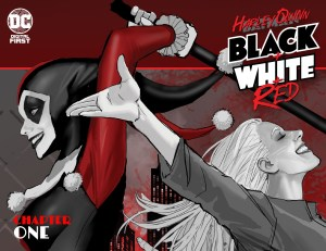 Harley Quinn: Black + White + Red Chapter One