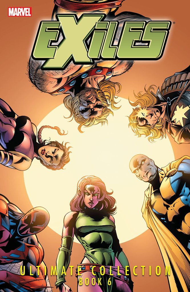 Exiles Ultimate Collection Vol. 6