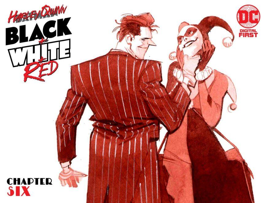 Harley Quinn Black + White + Red Chapter Six