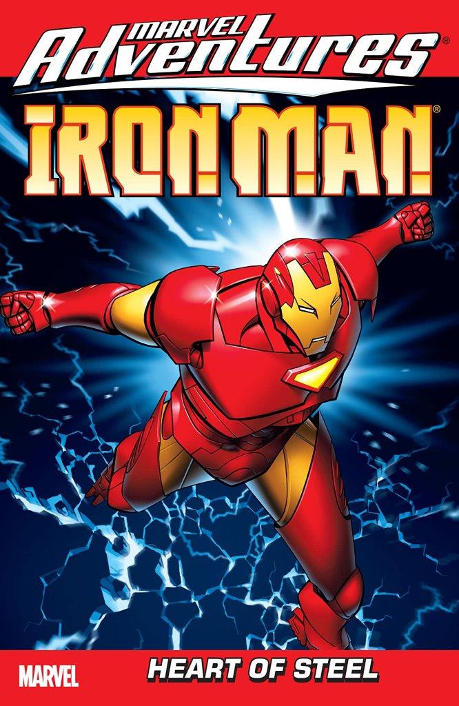 Marvel Adventures Iron Man Vol. 1: Heart Of Steel
