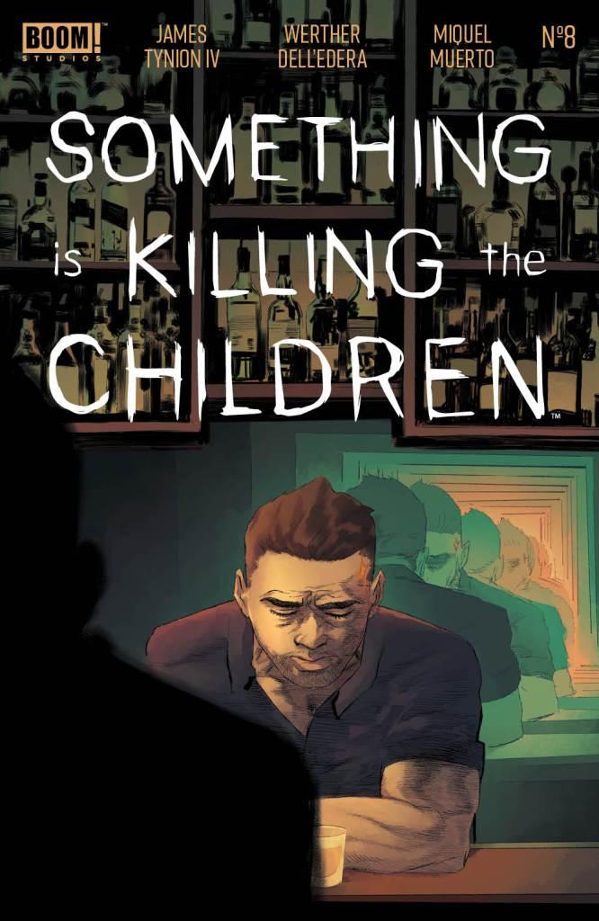 Something is Killing the Children #8