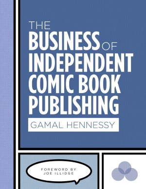 The Business of Independent Comic Book Publishing