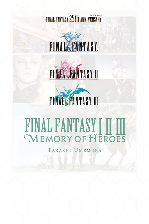 Final Fantasy I * II * III: Memory of Heroes (Light Novel)