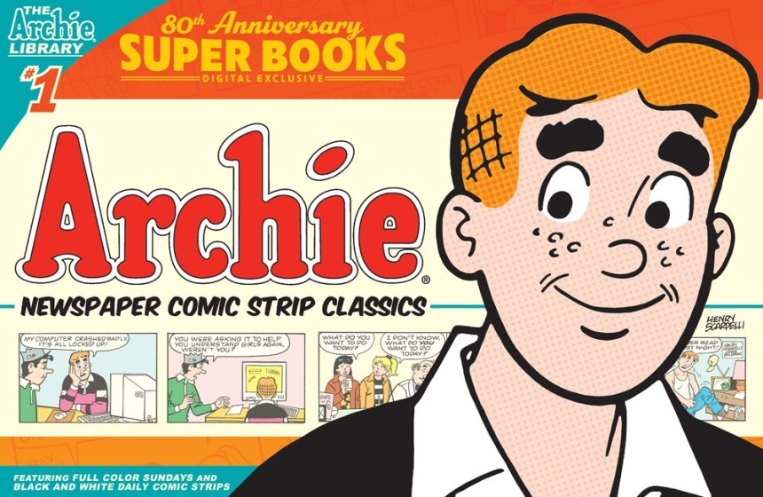 ARCHIE COMICS 80th ANNIVERSARY PRESENTS: ARCHIE NEWSPAPER CLASSICS