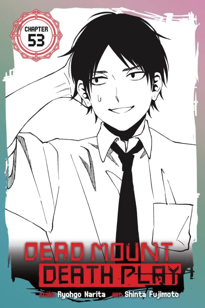 Dead Mount Death Play #53