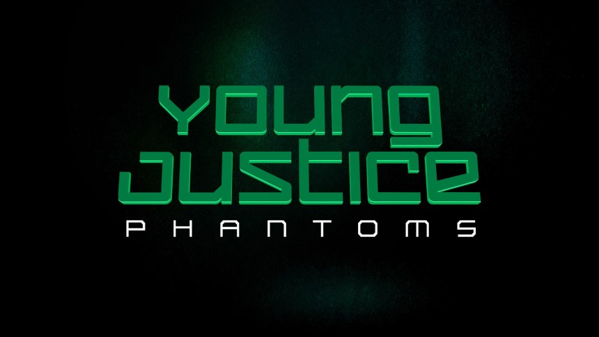 Young Justice: Phantoms