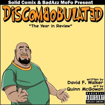 DISCOMBOBULATED: THE YEAR IN REVIEW