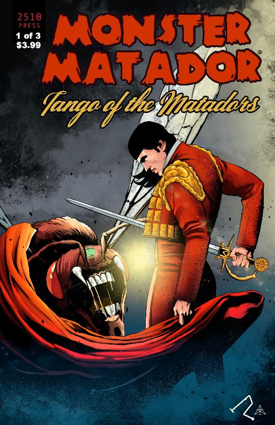 MONSTER MATADOR: TANGO OF THE MATADORS