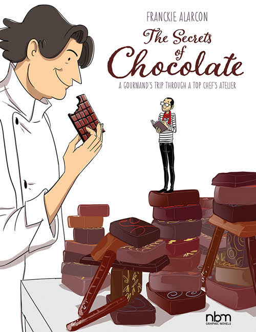 The Secrets of Chocolate: A Gourmand's Trip Through a Top Chef's Atelier