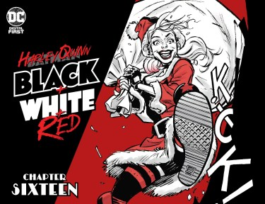 Harley Quinn: Black + White + Red #16
