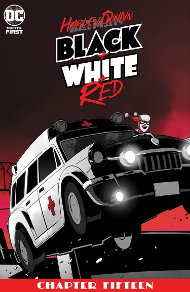 Harley Quinn: Black + White + Red #15