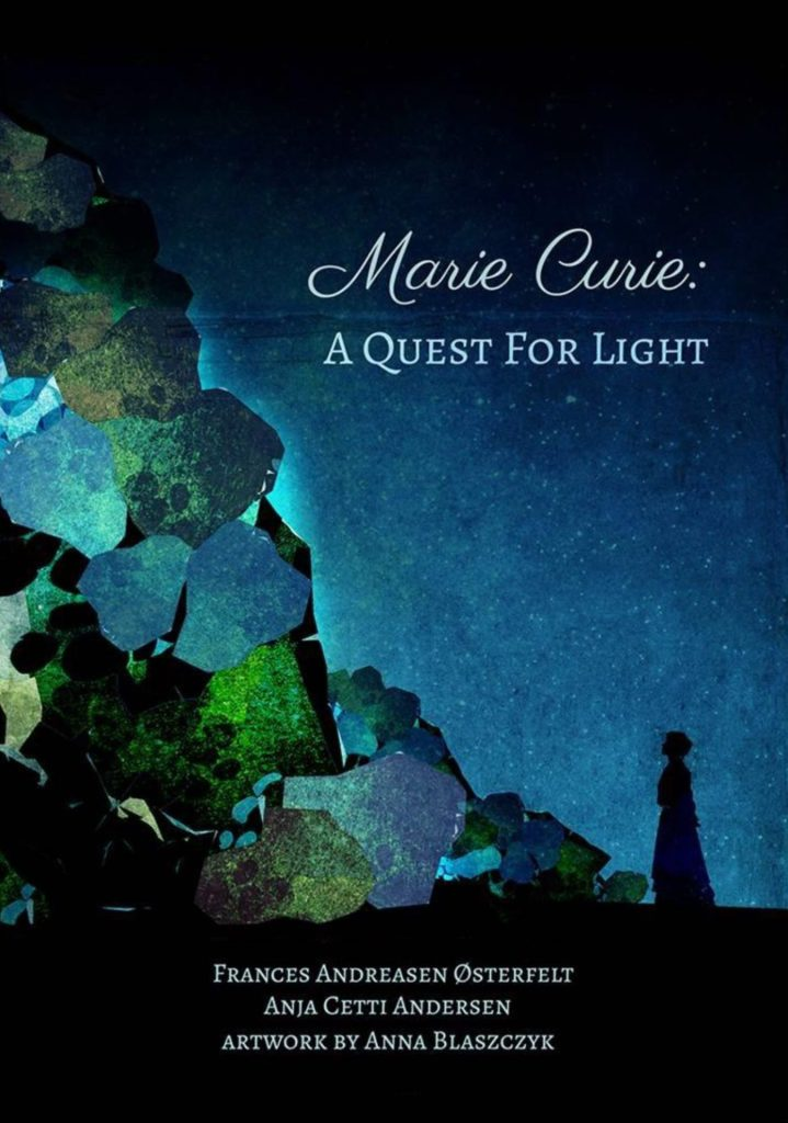 Marie Curie: A Quest For Light