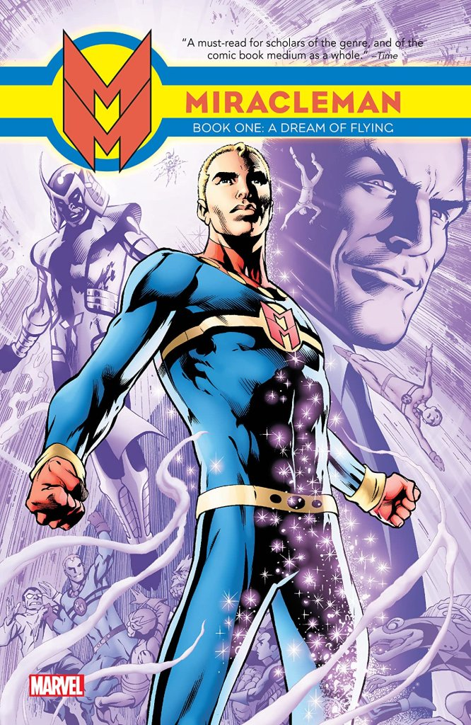 Miracleman Vol. 1: A Dream Of Flying