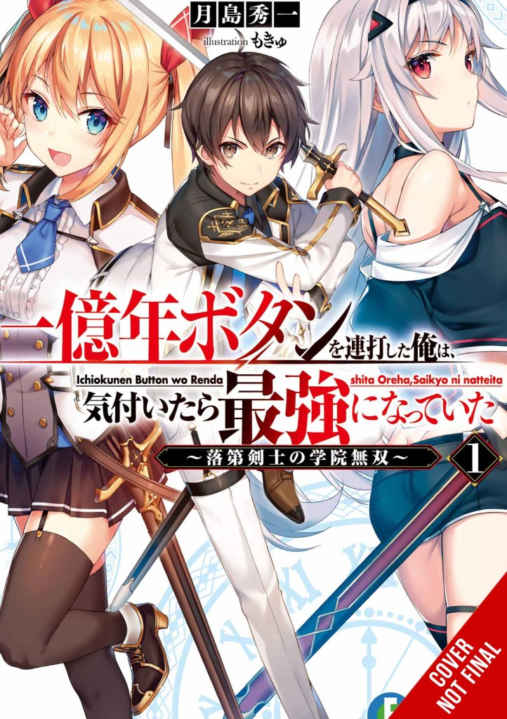 I Kept Pressing the 100-Million Button and Came Out on Top (light novel)