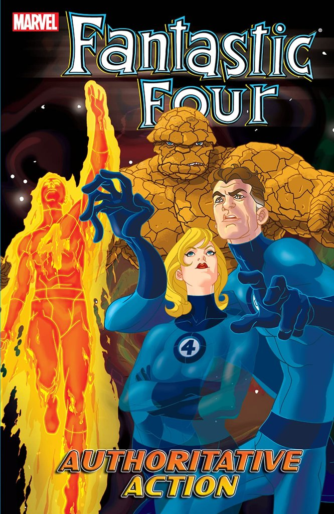 Fantastic Four Vol. 3: Authoritative Action