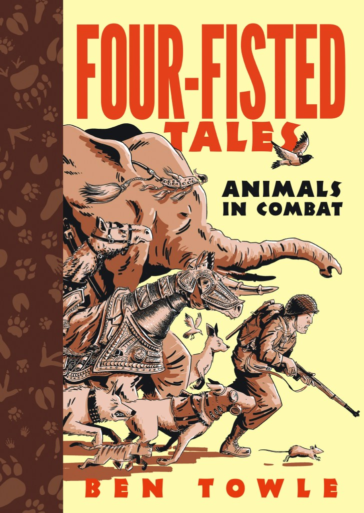 Four-Fisted Tales: Animals in Combat