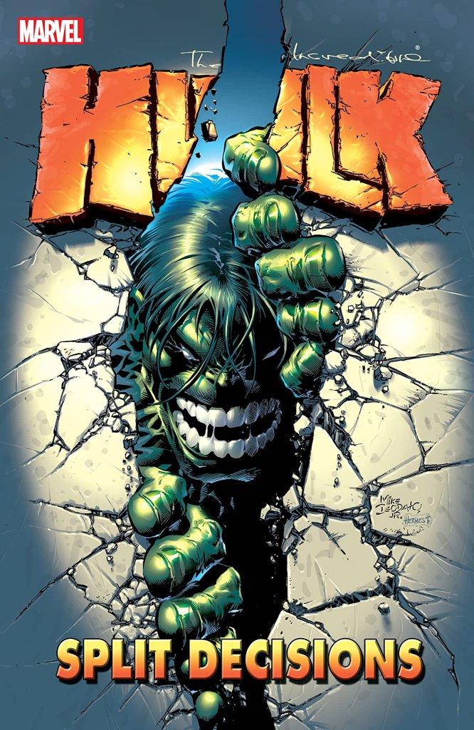 Incredible Hulk: Split Decisions