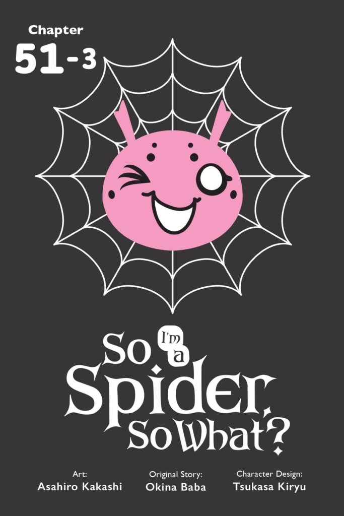 So I'm a Spider, So What? #52.1