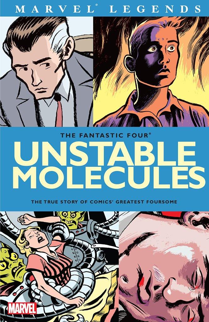 Fantastic Four: Unstable Molecules
