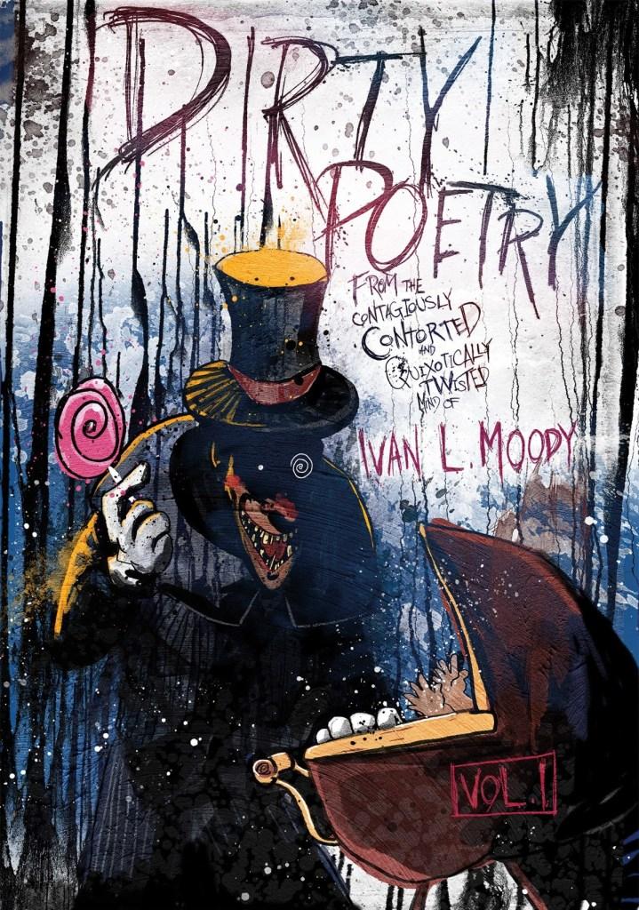 Ivan Moody's Dirty Poetry