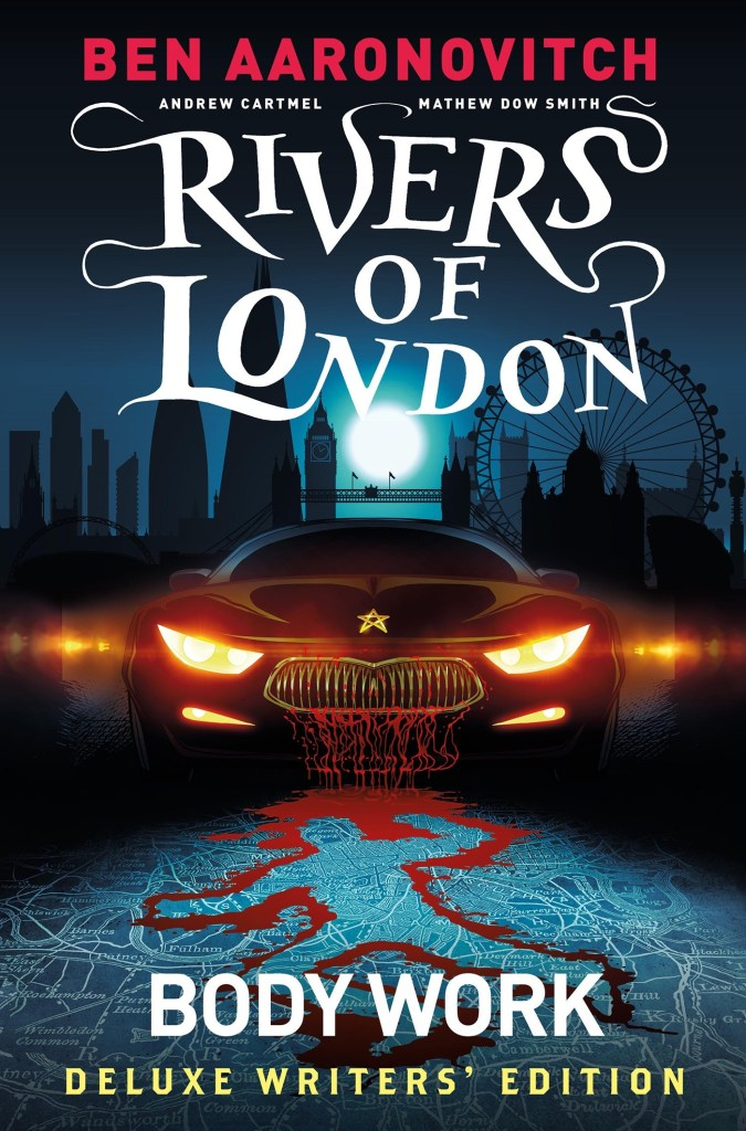 Rivers of London: Body Work Deluxe Writers Edition
