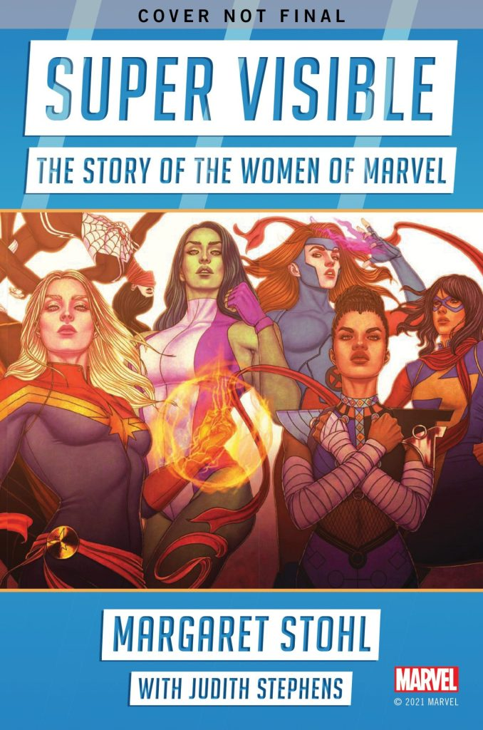 Super Visible: The Story of the Women of Marvel