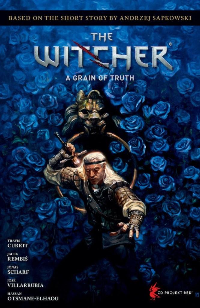 Andrzej Sapkowski's The Witcher: A Grain of Truth