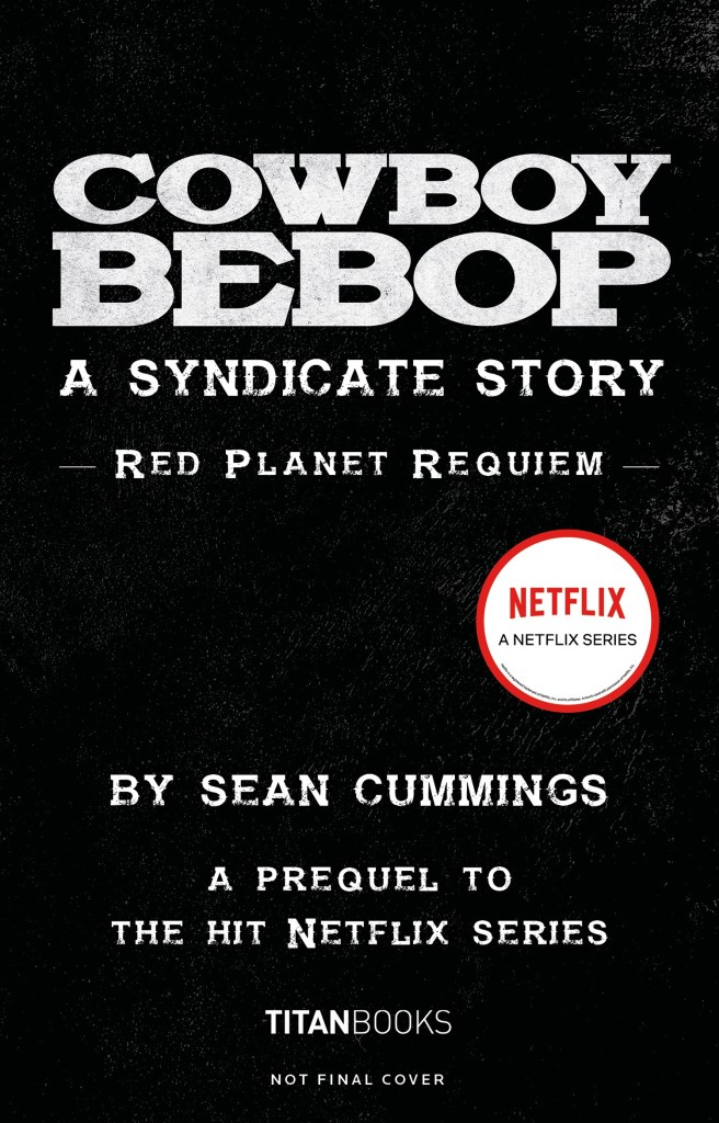 COWBOY BEBOP: A SYNDICATE STORY: RED PLANET REQUIEM