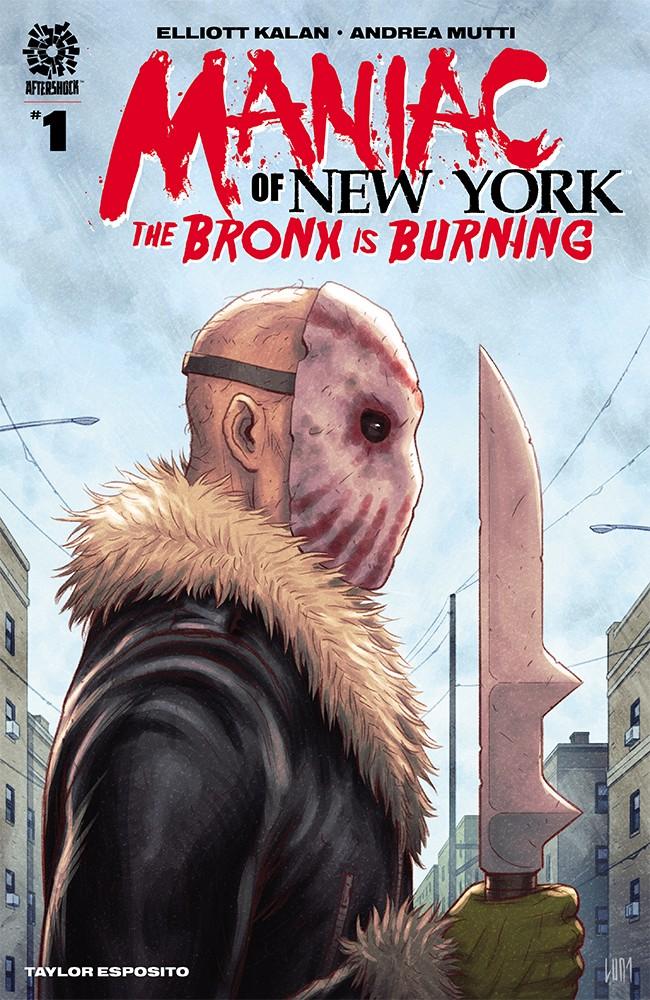 Maniac of New York: The Bronx is Burning #1