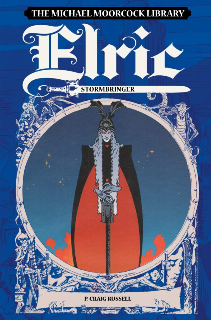 Michael Moorcock Library: Elric Stormbringer
