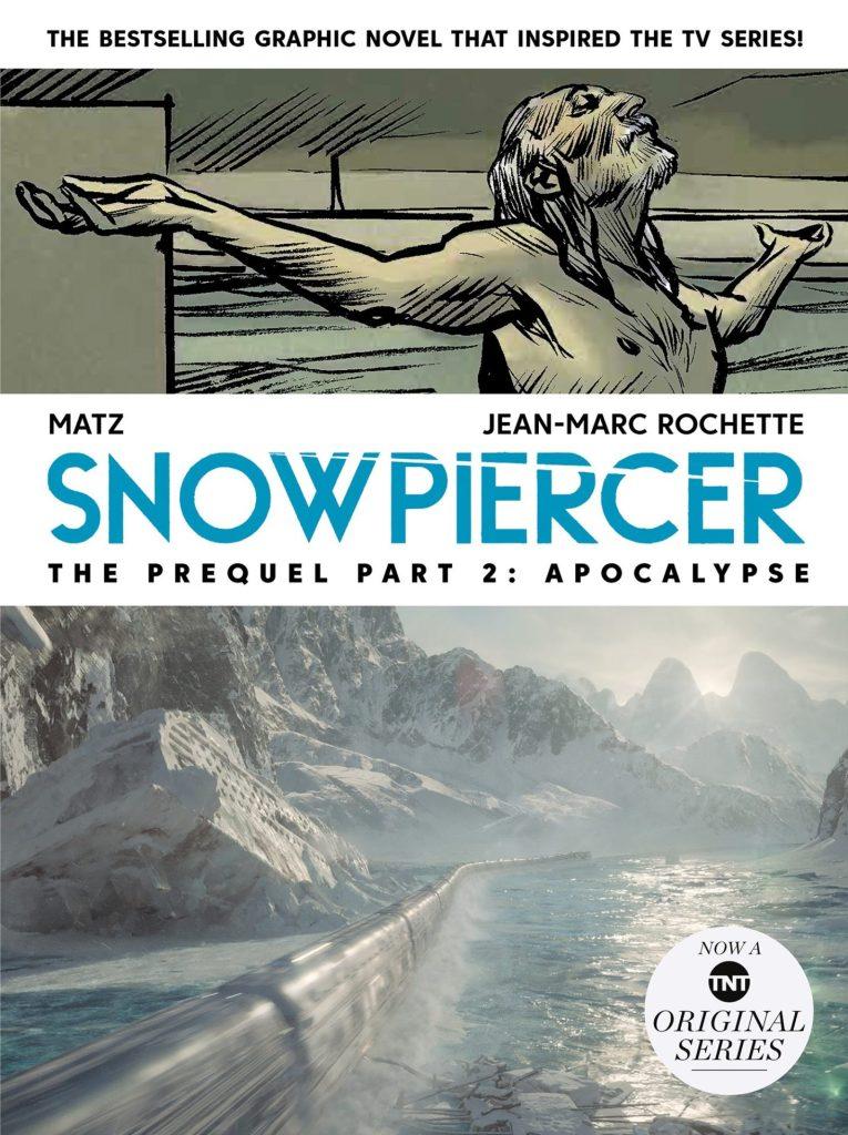 Snowpiercer Prequel Vol. 2 Apocalypse SC
