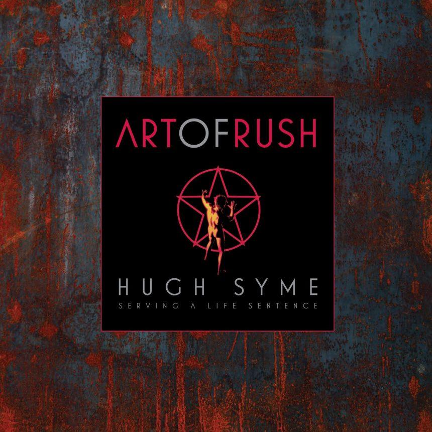 Art of Rush: Serving a Life Sentence